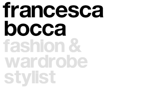 Francesca Bocca – Fashion & Wardrobe Stylist